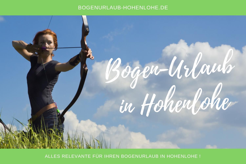 Bogenurlaub-Hohenlohe